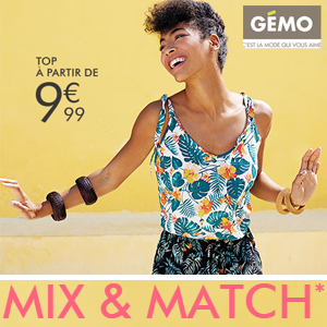 Mix & Match chez Gémo !